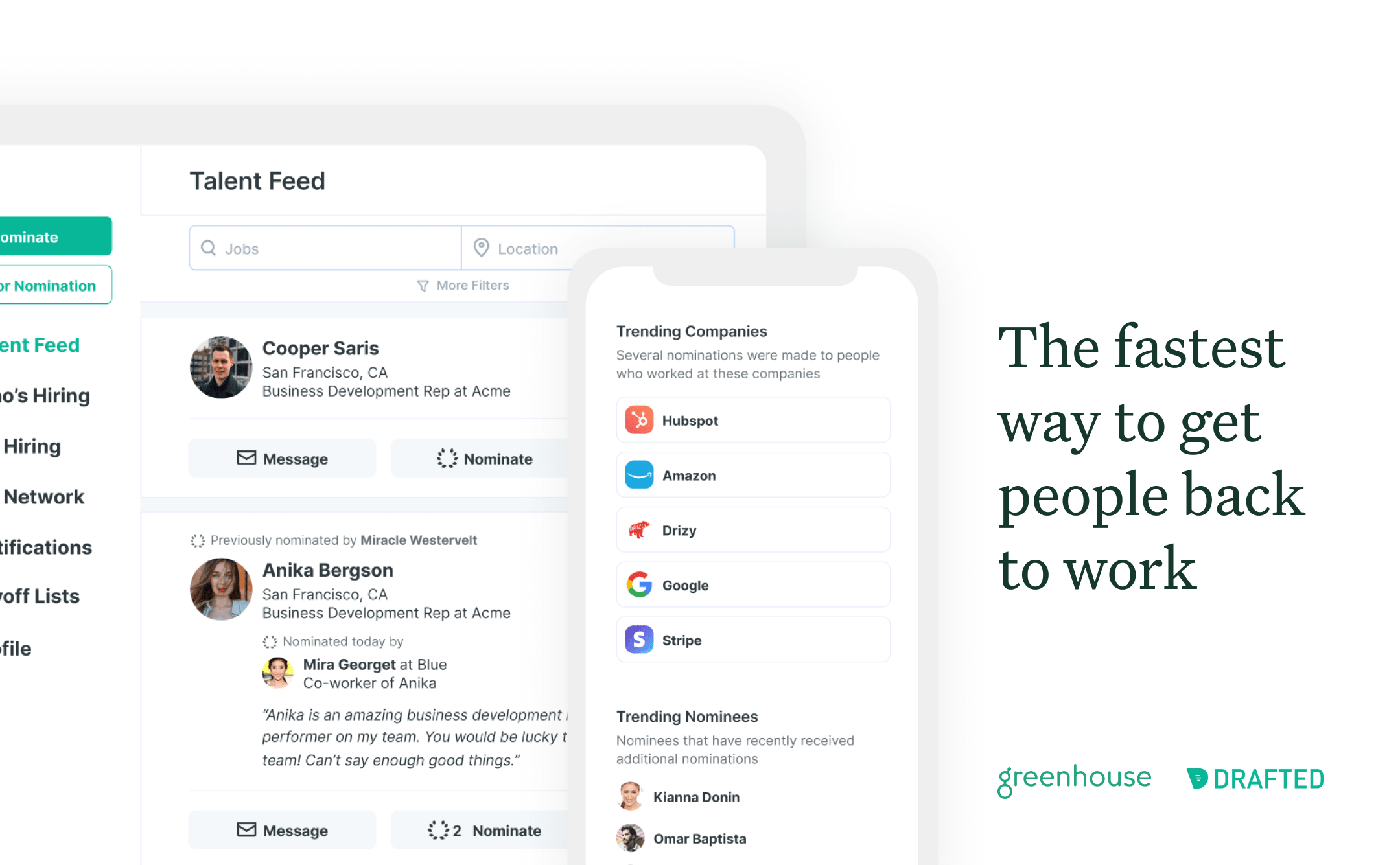 """Drafted user interface, text reads """"The fastest way to get people back to work"""""""
