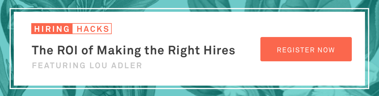 ROI of Making the Right Hires with Lou Adler