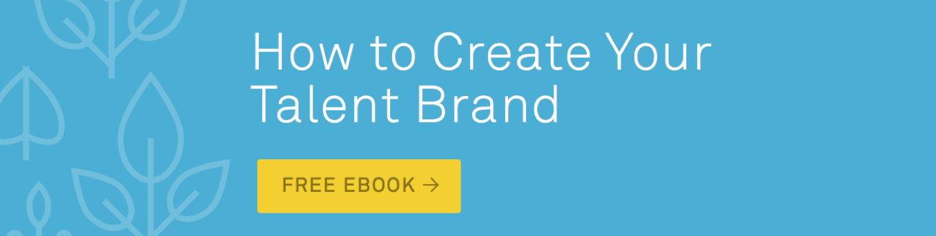 How to Create Your Talent Brand eBook