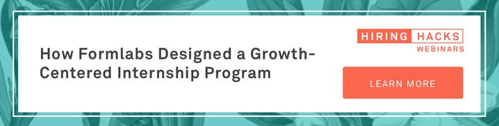 How Formlabs Designed a Growth-Centered Internship Program
