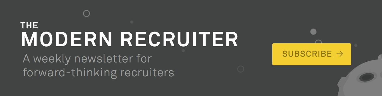 The Modern Recruiter Newsletter